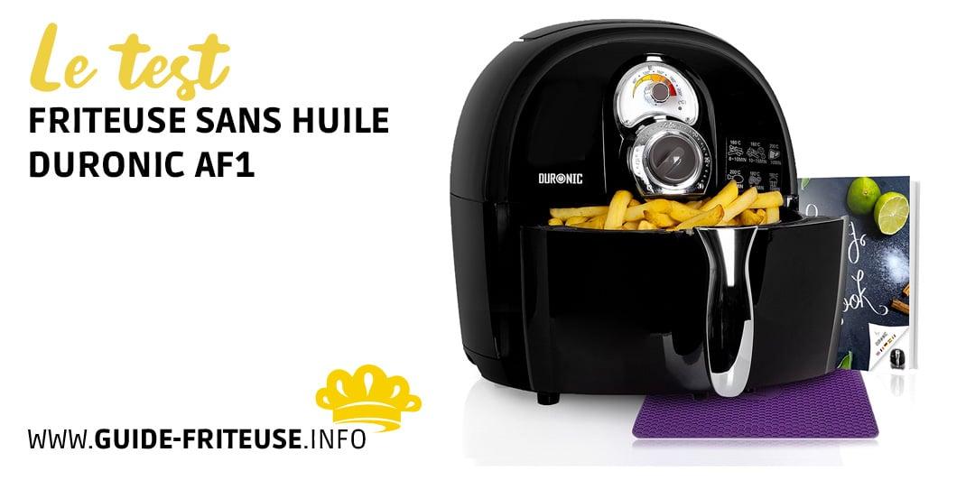 friteuse sans huile duronic af1 notre avis et notre test. Black Bedroom Furniture Sets. Home Design Ideas